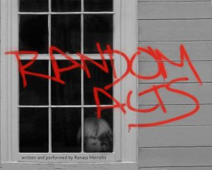 "Renata Hinrichs' ""Random Acts"""